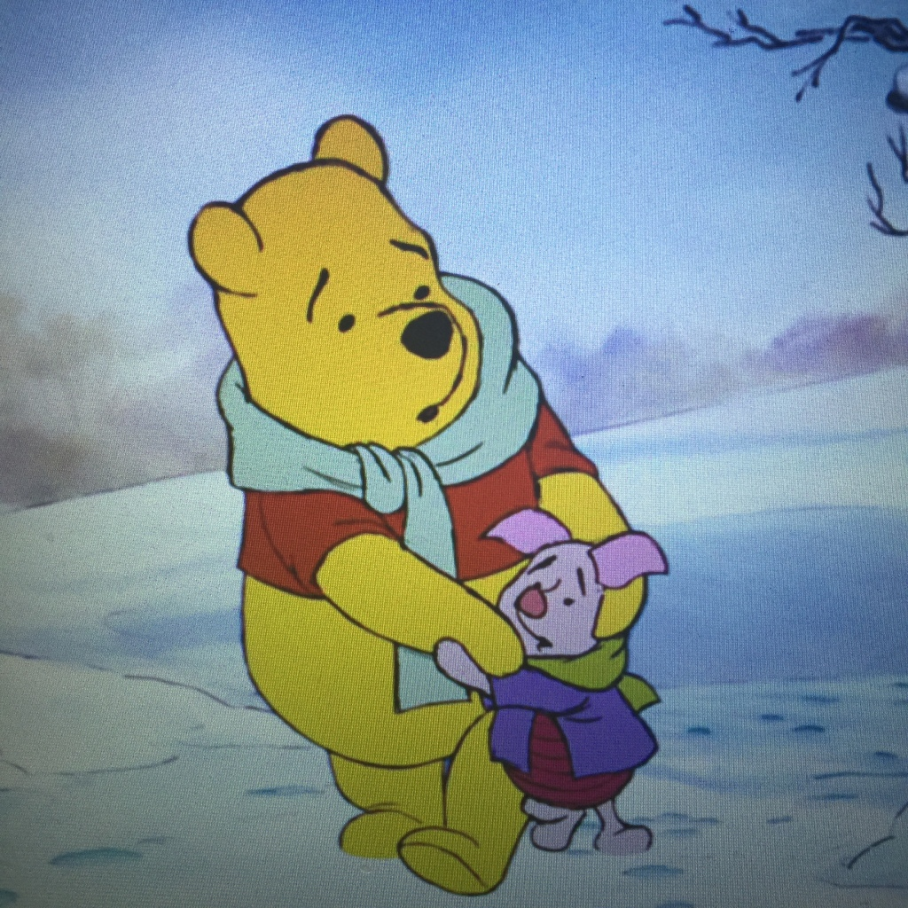 Come on Piglet, I'll tell you how to stay warm by looking for icicles.